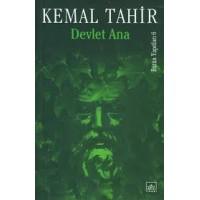 DEVLET ANA - KEMAL TAHİR