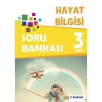 3. SINIF HAYAT BİLGİSİ SORU BANKASI