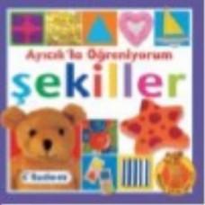 AYICIK'LA ÖĞRENİYORUM; ŞEKİLLER