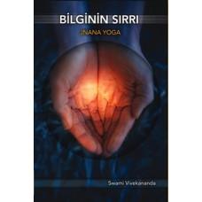 Bilginin Sırrı Jnana Yoga-Swami Vivekananda