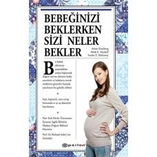 Bebeğinizi Beklerken Sizi Neler Bekler?-Sharon Mazel, Heidi E. Murkoff